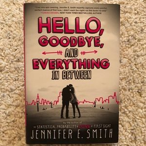 Hello, Goodbye, and Everything In Between Book